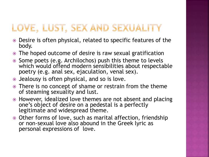 Love, Lust, Sex and Sexuality