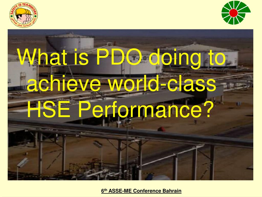 What is PDO doing to achieve world-class HSE Performance?