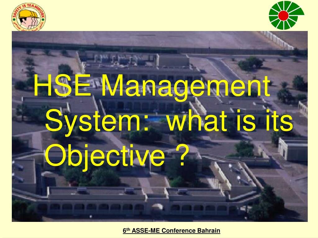 HSE Management System:  what is its Objective ?