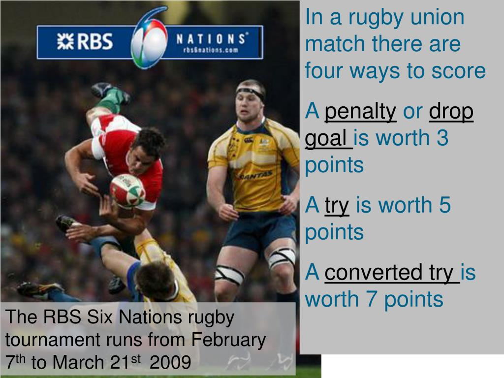 In a rugby union match there are four ways to score