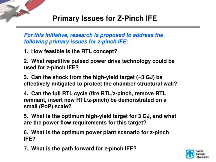 Primary Issues for Z-Pinch IFE