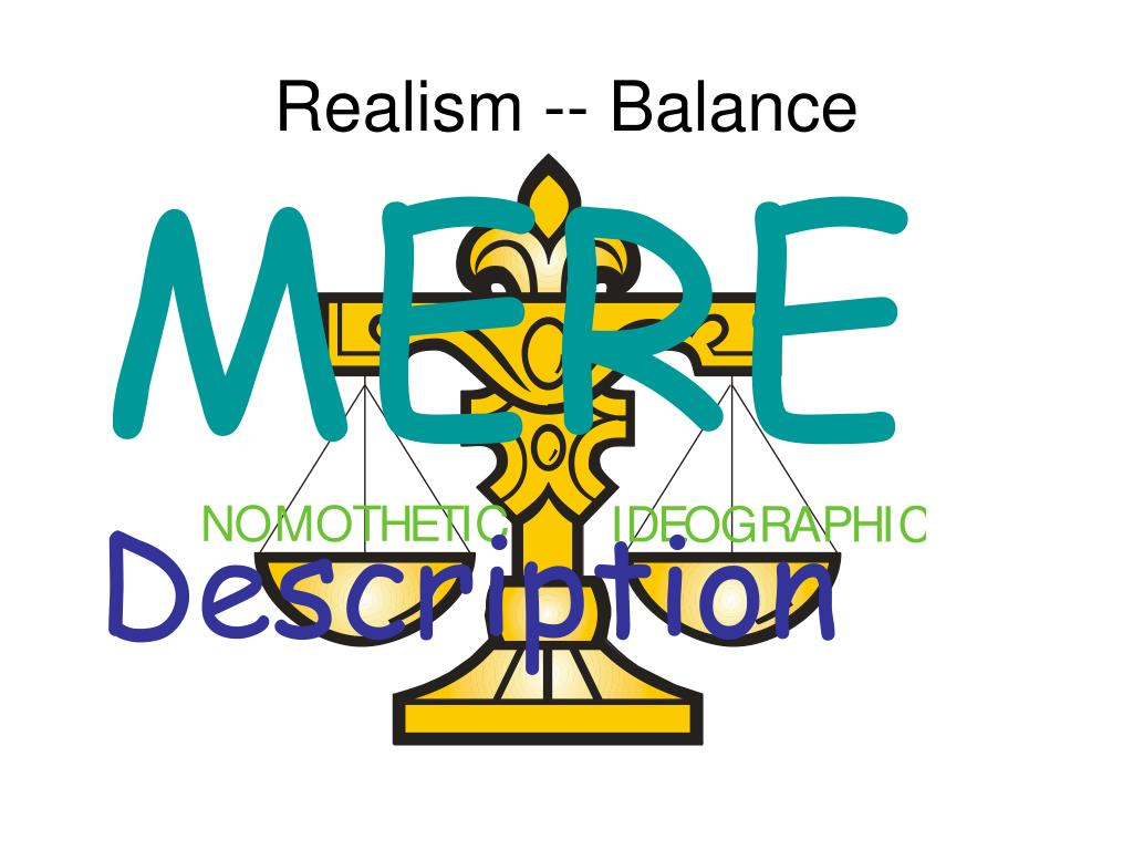 Realism -- Balance