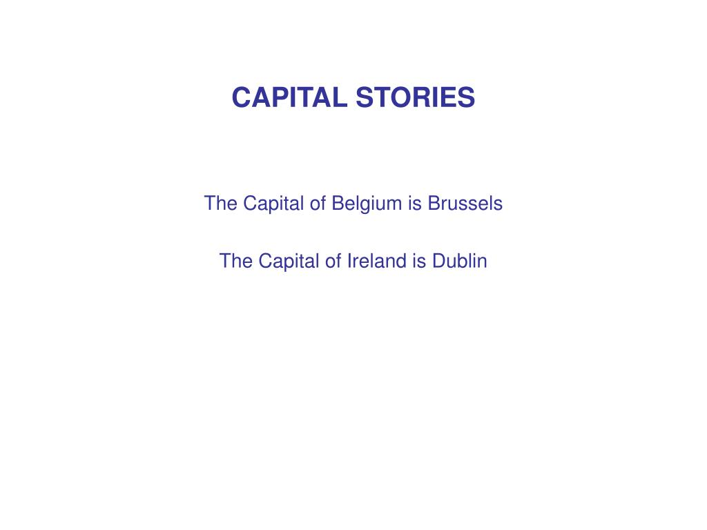 CAPITAL STORIES