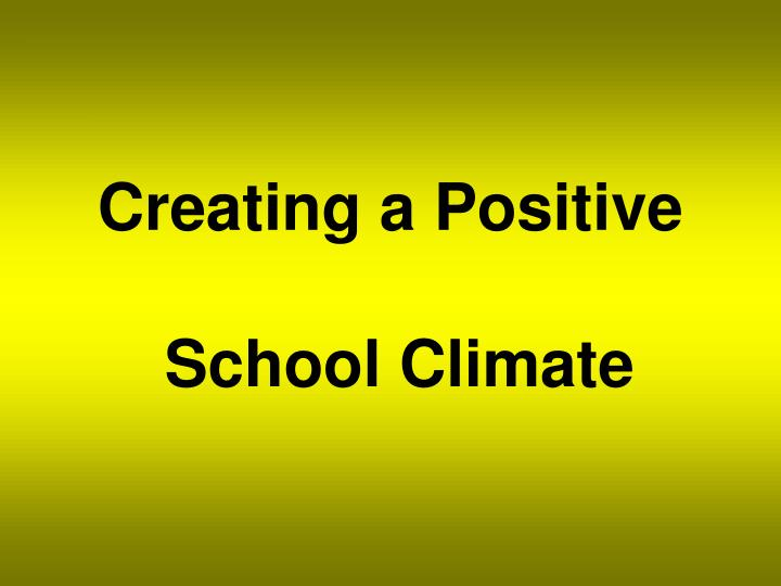 Creating a positive school climate