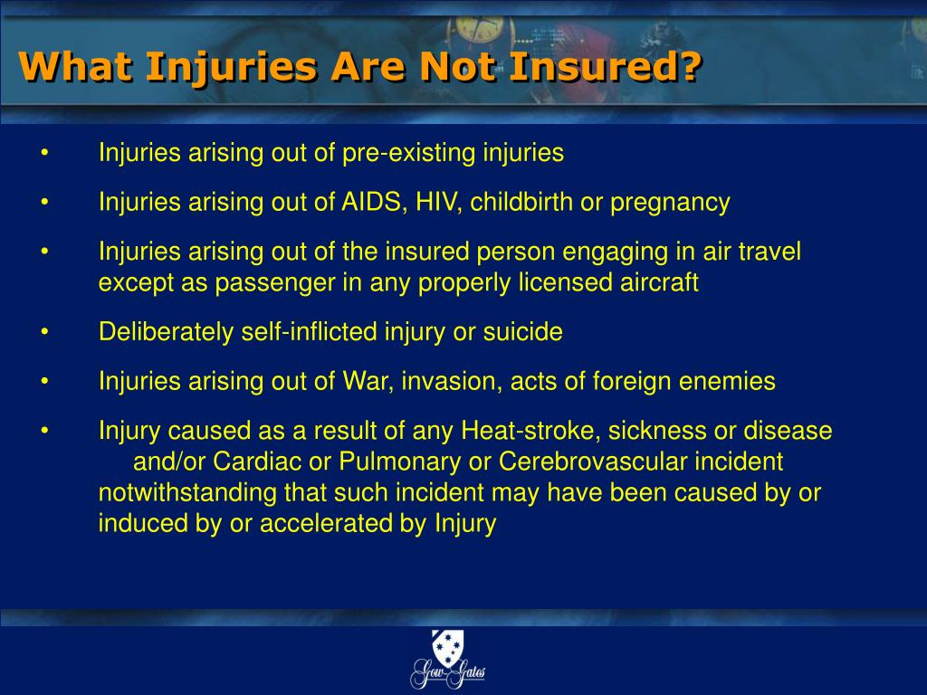 What Injuries Are Not Insured?