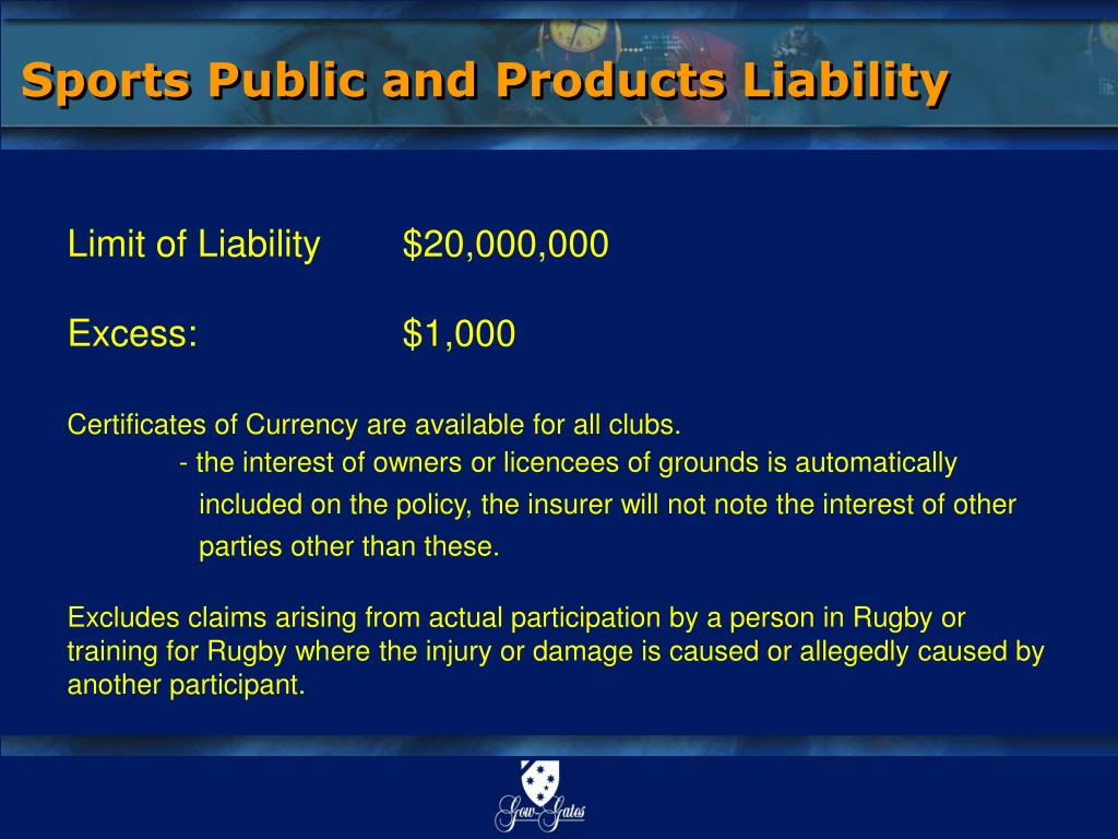 Sports Public and Products Liability