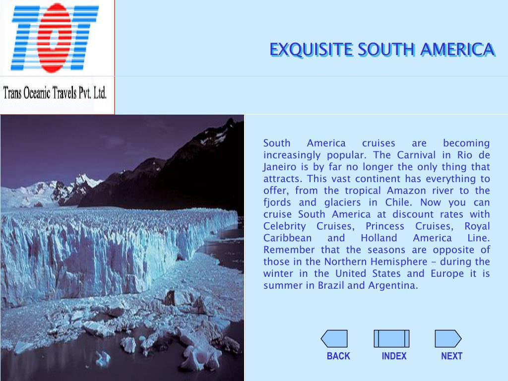 EXQUISITE SOUTH AMERICA