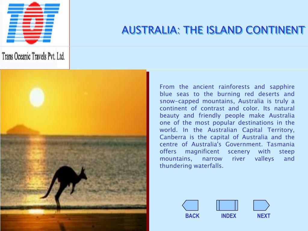 AUSTRALIA: THE ISLAND CONTINENT