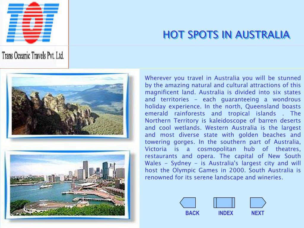 HOT SPOTS IN AUSTRALIA