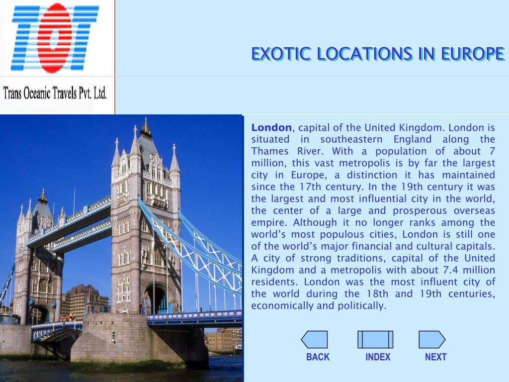 EXOTIC LOCATIONS IN EUROPE