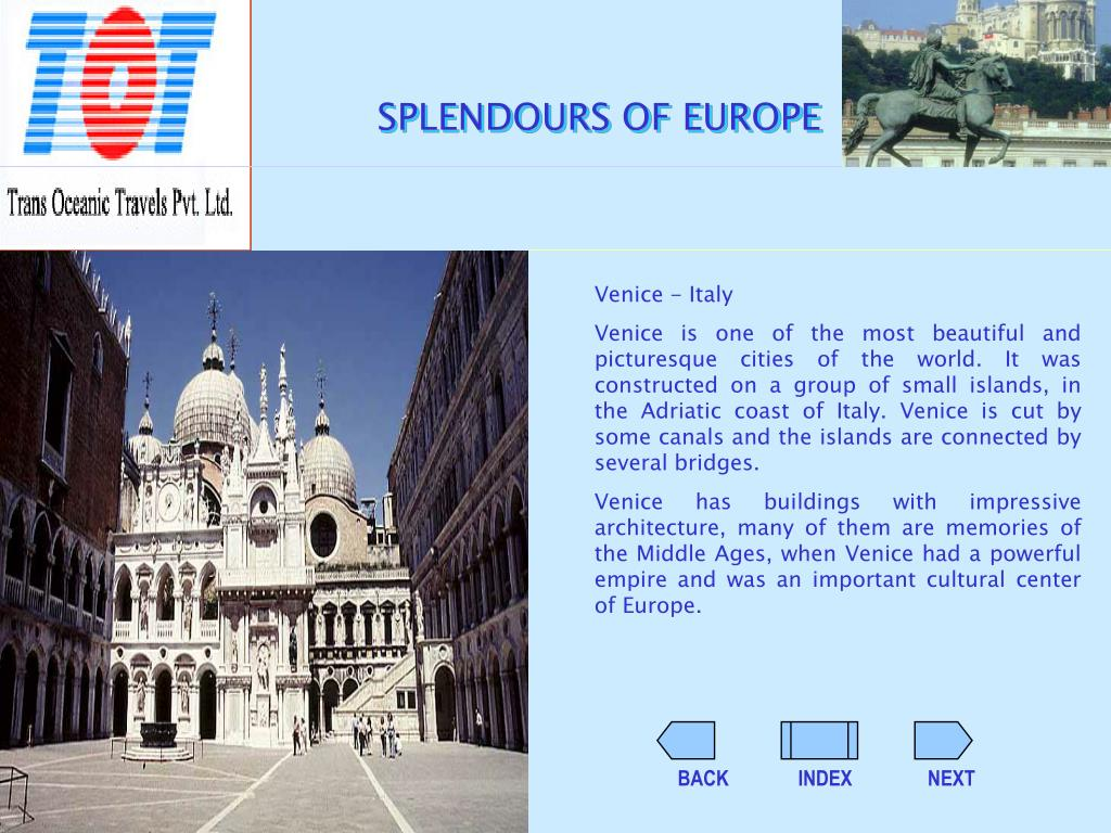 SPLENDOURS OF EUROPE