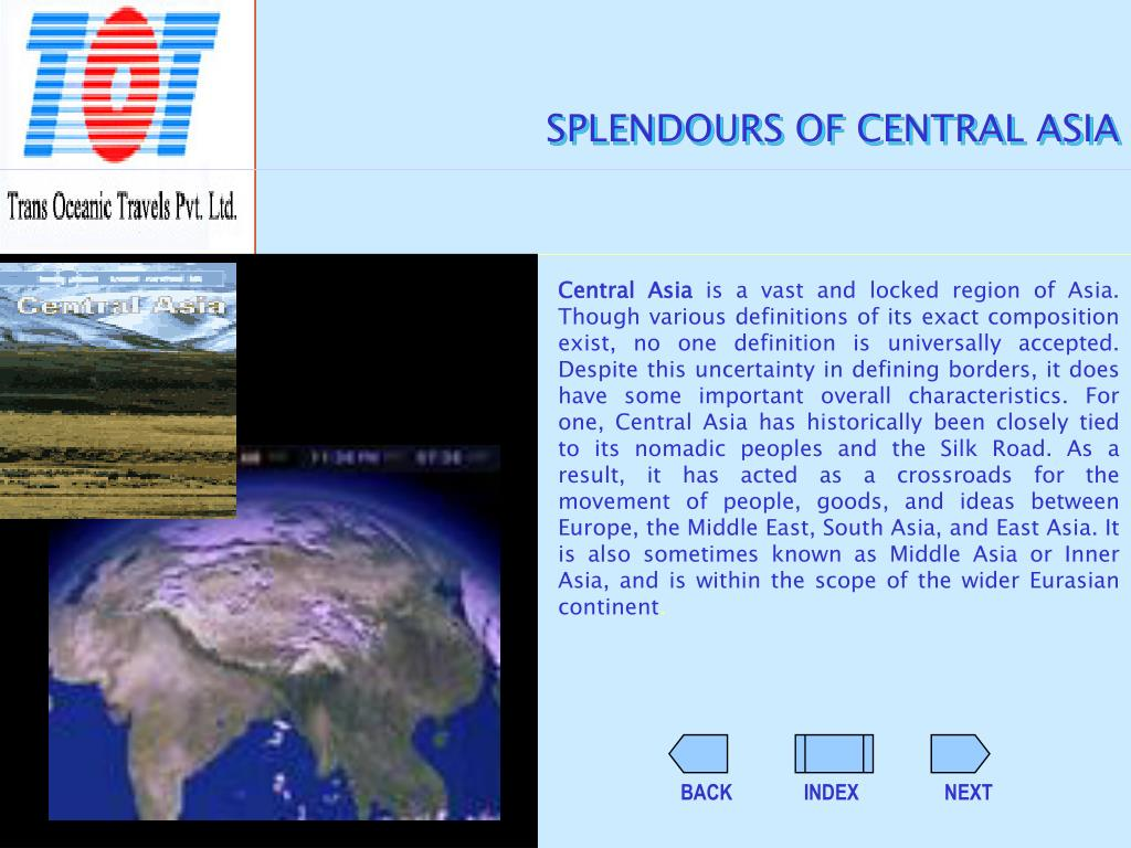 SPLENDOURS OF CENTRAL ASIA