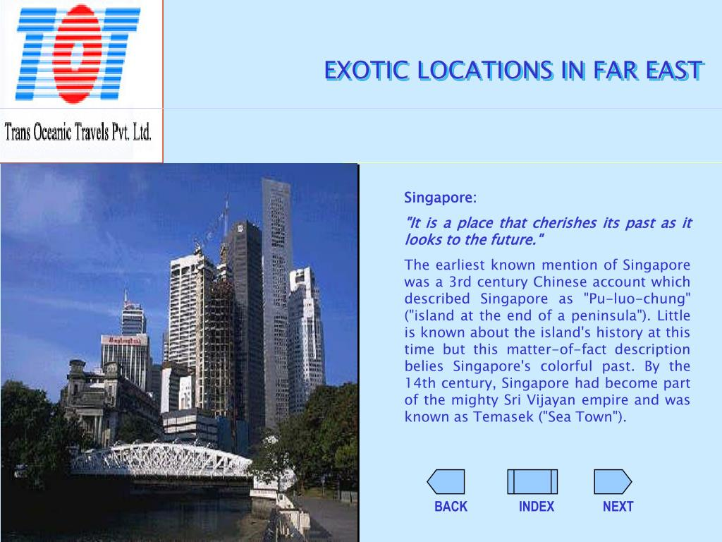 EXOTIC LOCATIONS IN FAR EAST