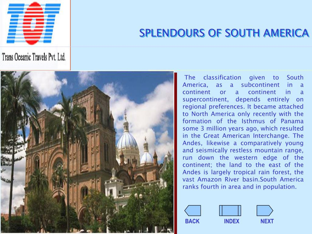 SPLENDOURS OF SOUTH AMERICA