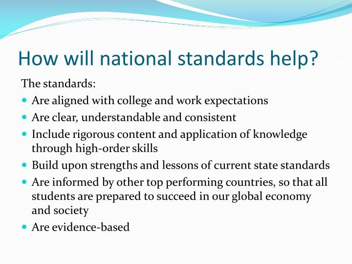 How will national standards help