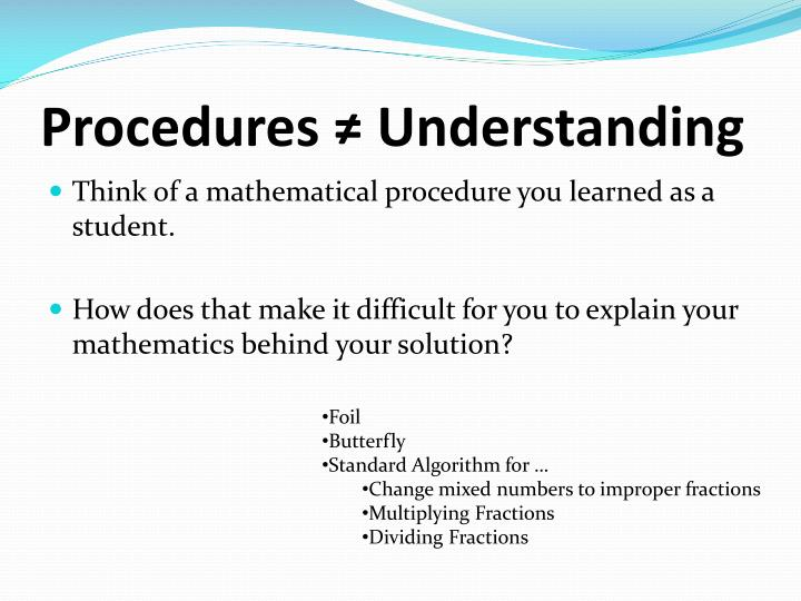 Procedures ≠ Understanding