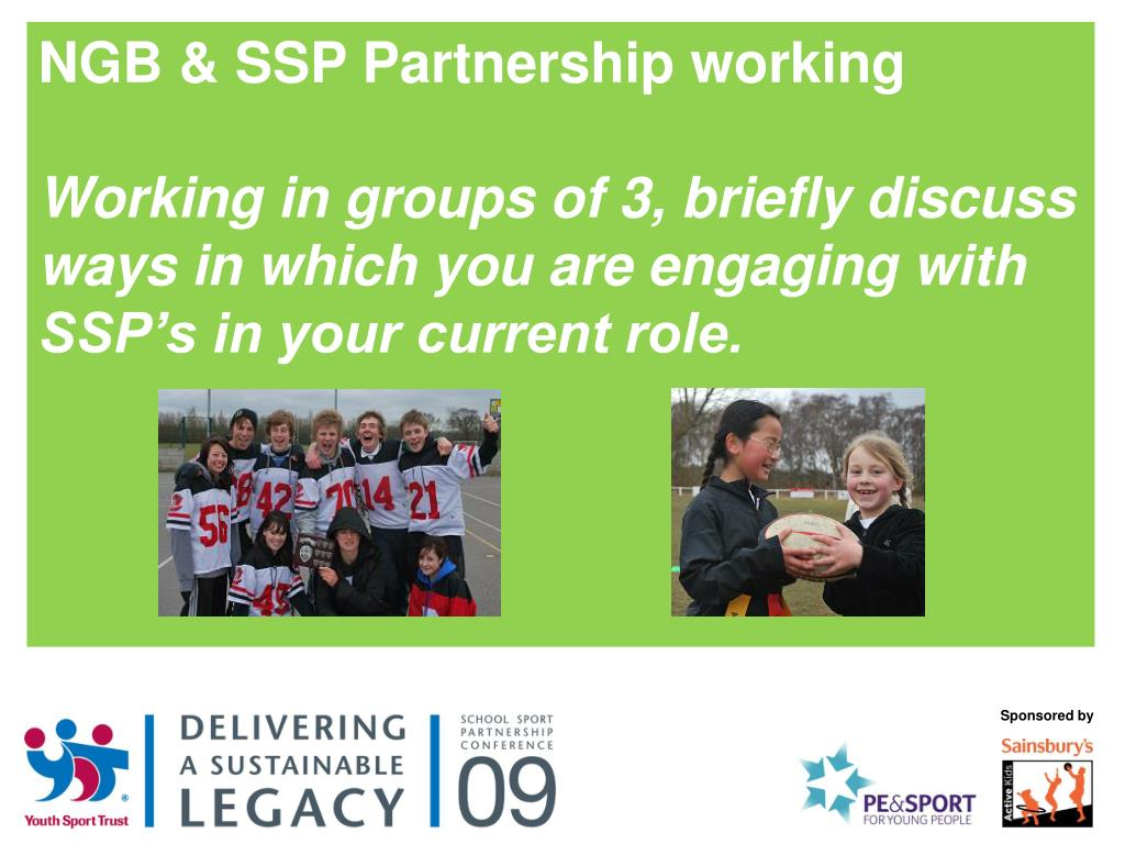 NGB & SSP Partnership working