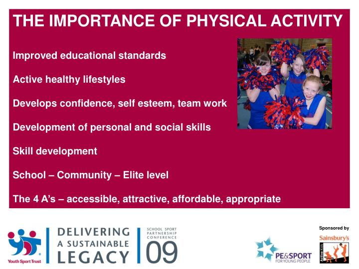 THE IMPORTANCE OF PHYSICAL ACTIVITY