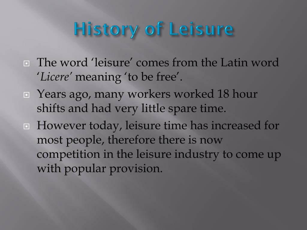 History of Leisure