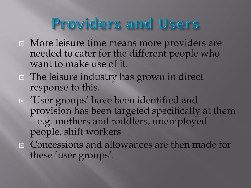 Providers and Users