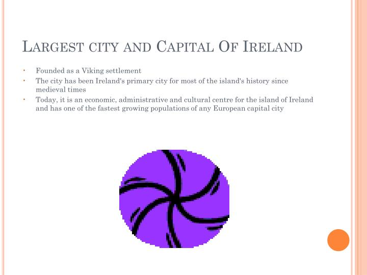 Largest city and capital of ireland