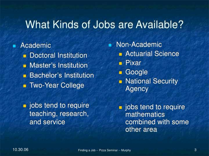 What kinds of jobs are available