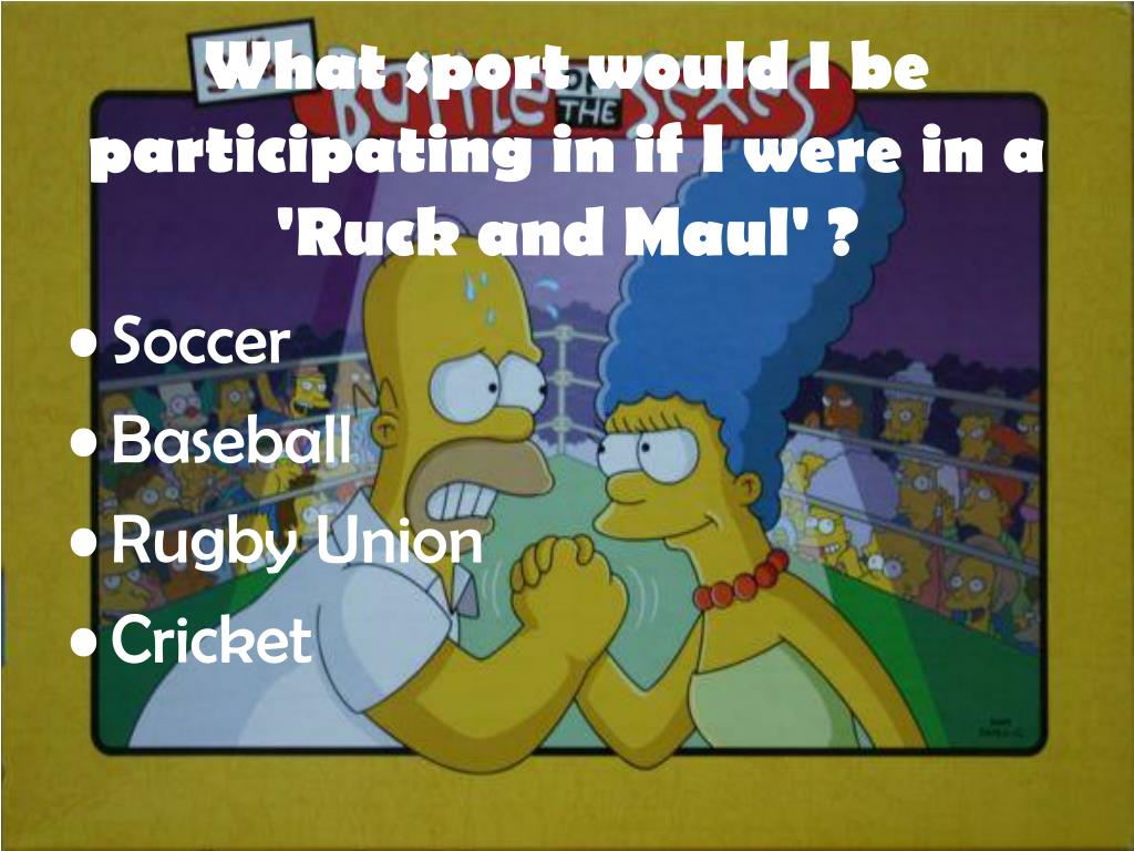 What sport would I be participating in if I were in a 'Ruck and Maul' ?