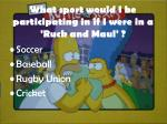what sport would i be participating in if i were in a ruck and maul