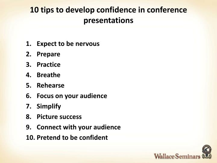 10 tips to develop confidence in conference presentations