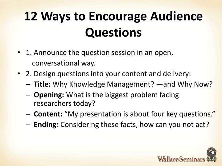 12 Ways to Encourage Audience Questions