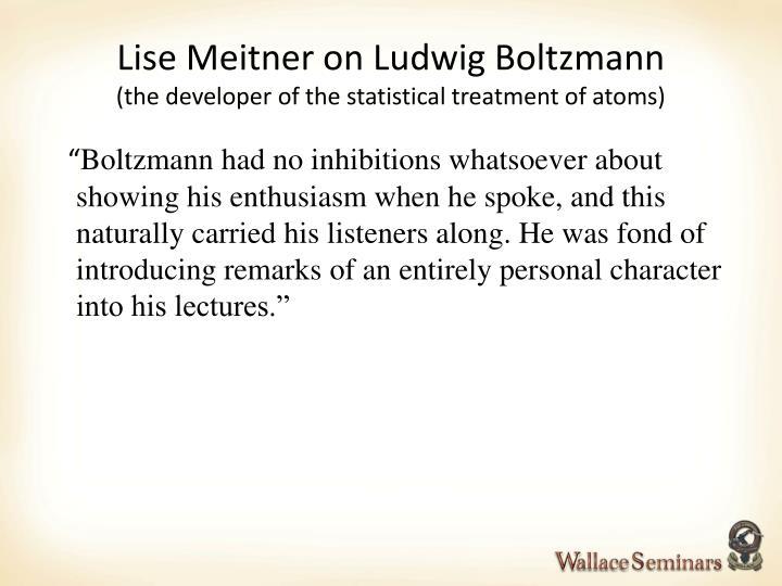Lise Meitner on Ludwig Boltzmann