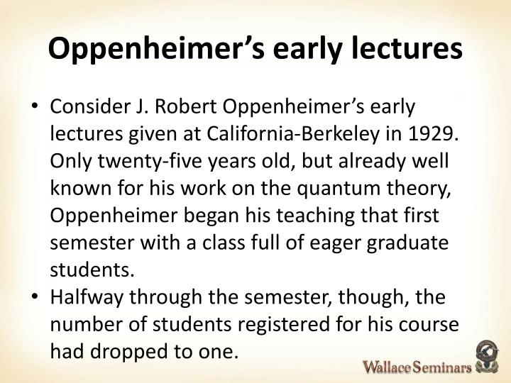 Oppenheimer's early lectures