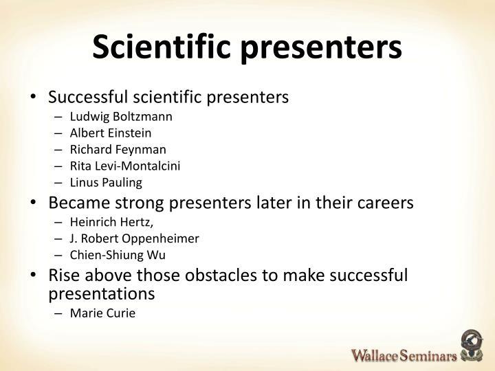 Scientific presenters
