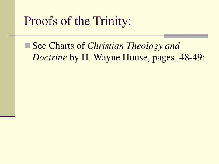 Proofs of the Trinity: