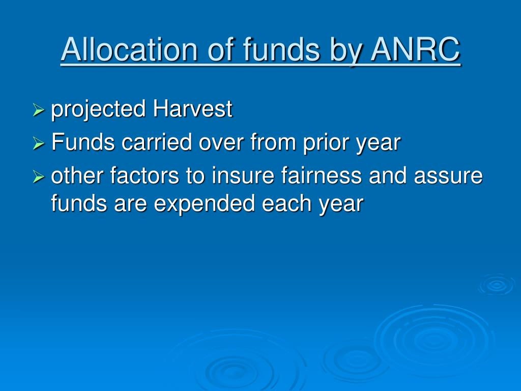 Allocation of funds by ANRC