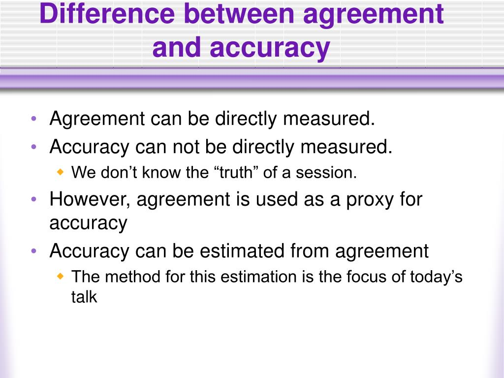 Difference between agreement and accuracy