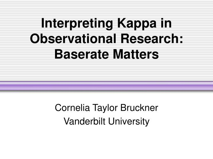 Interpreting kappa in observational research baserate matters