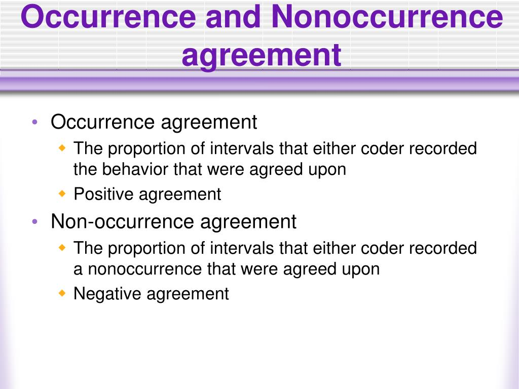 Occurrence and Nonoccurrence agreement