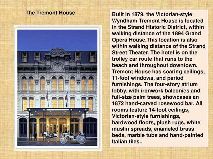 The Tremont House