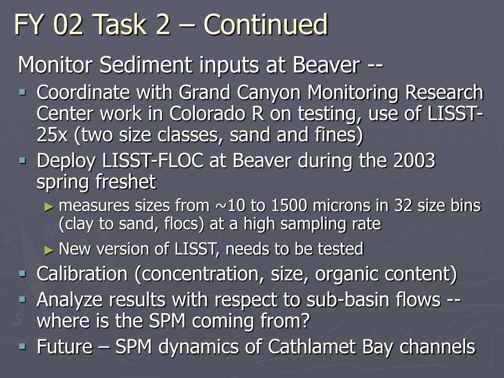 FY 02 Task 2 – Continued