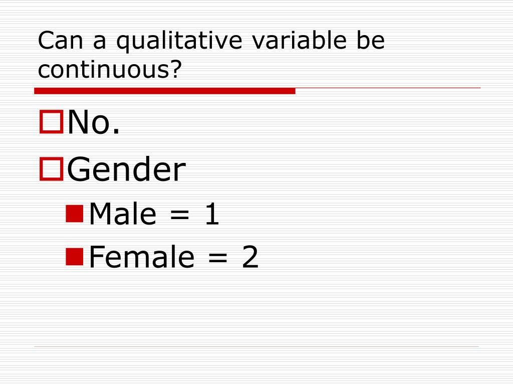 Can a qualitative variable be continuous?