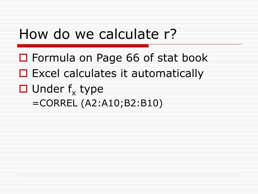 How do we calculate r?