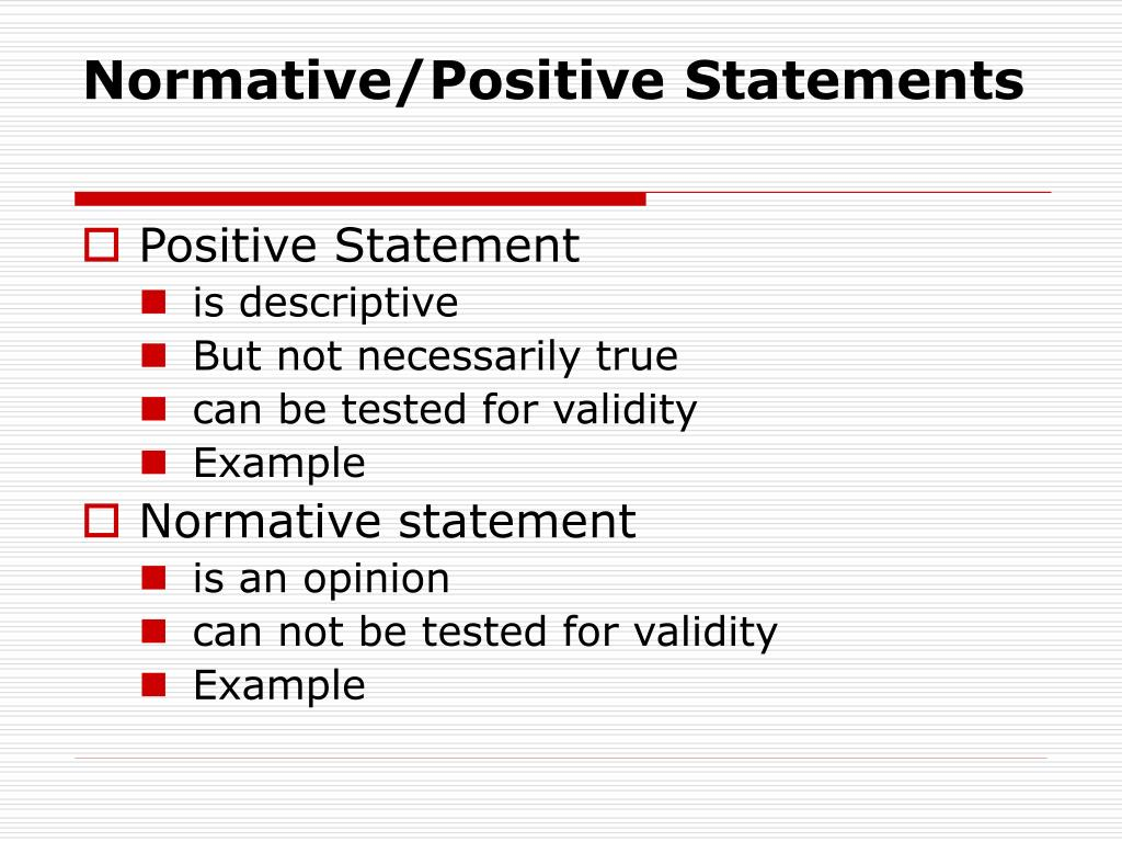 Normative/Positive Statements