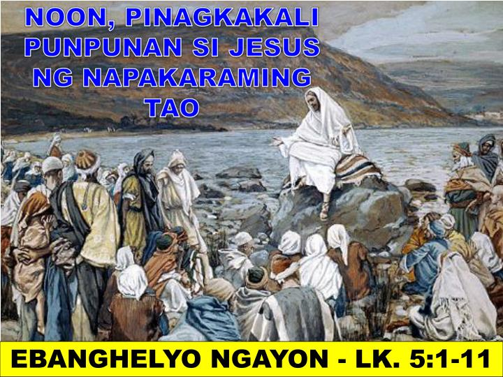 EBANGHELYO NGAYON - LK. 5:1-11