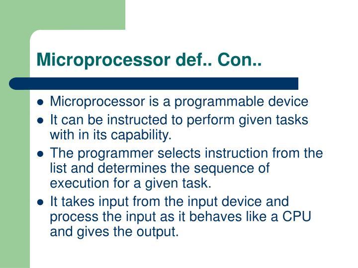 Microprocessor def.. Con..