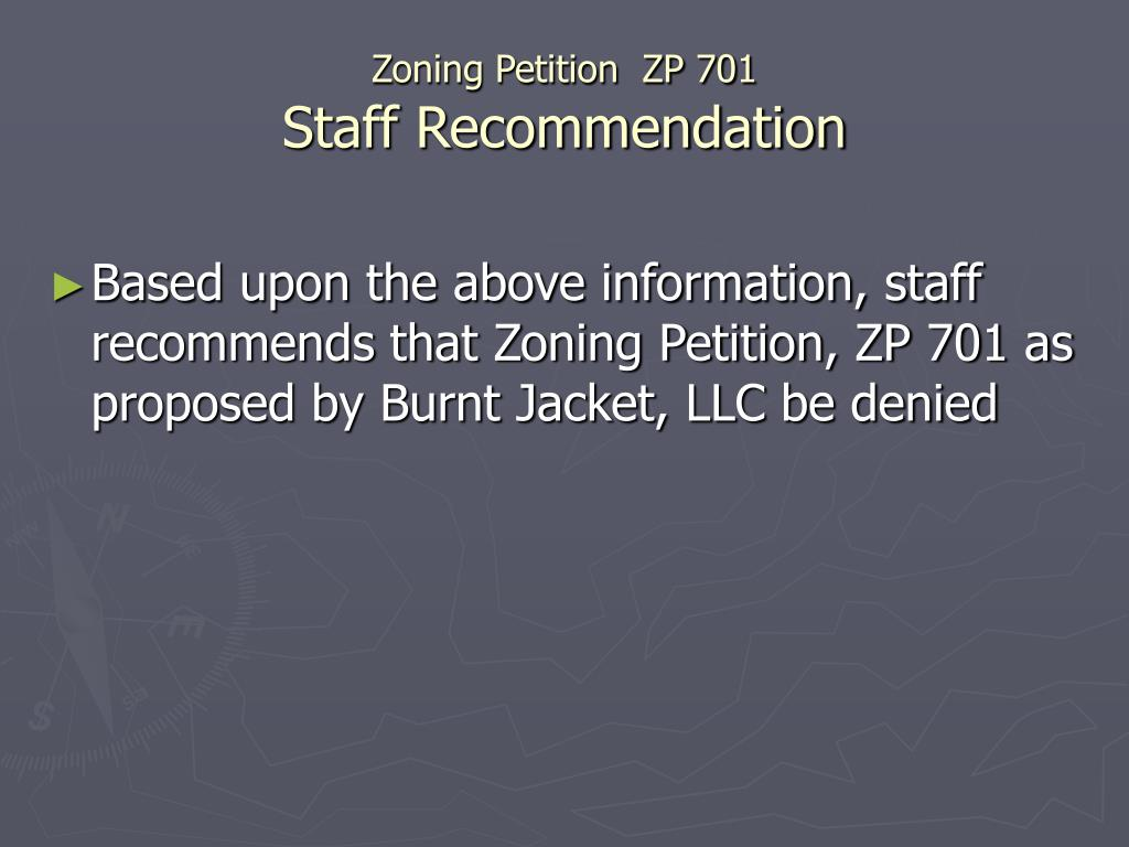 Zoning Petition  ZP 701