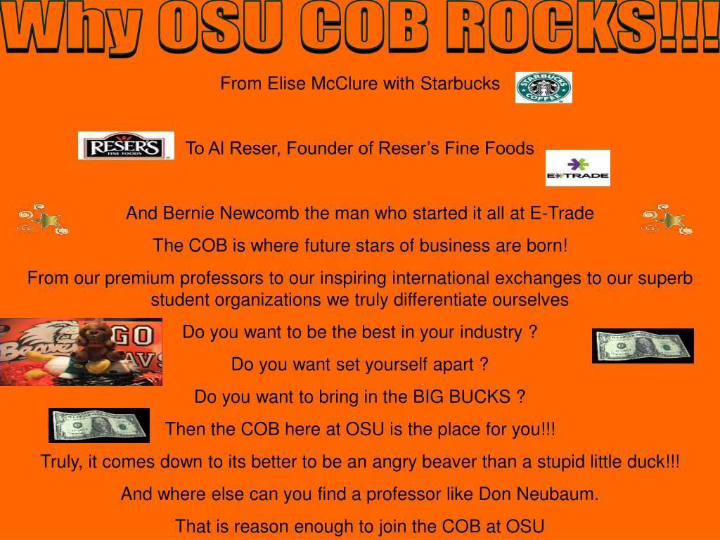 Why OSU COB ROCKS!!!