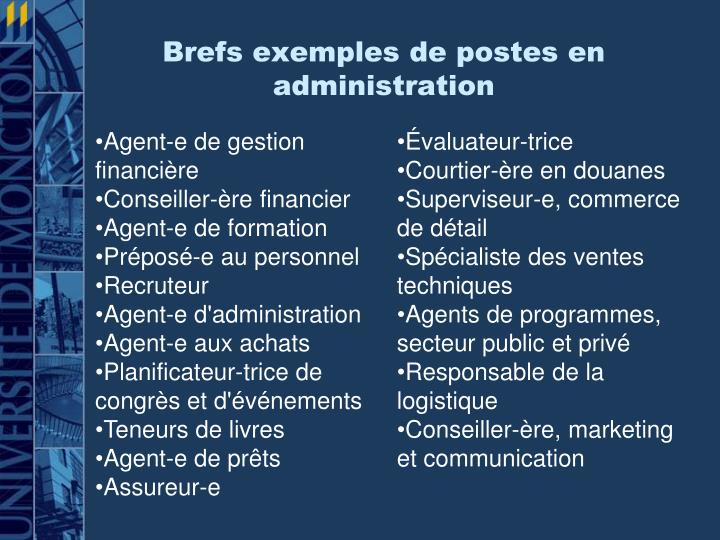 Brefs exemples de postes en administration