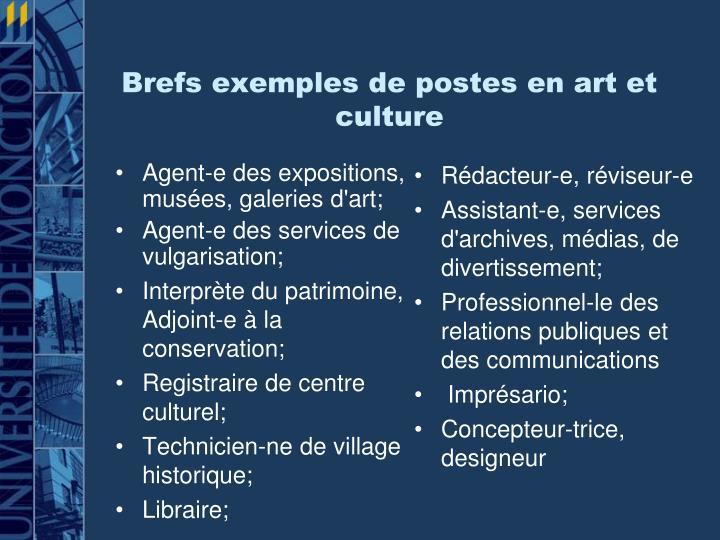 Brefs exemples de postes en art et culture