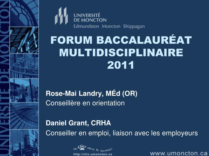 Forum baccalaur at multidisciplinaire 2011